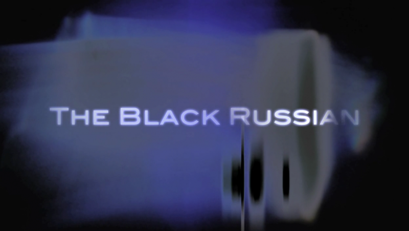 Black Russian Theatrical Trailer